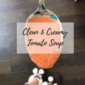Clean Creamy Tomato Basil Soup, 21 day fix, autumn calabrese